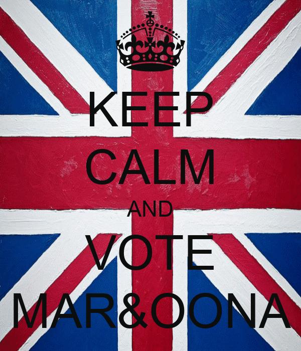 KEEP CALM AND VOTE MAR&OONA