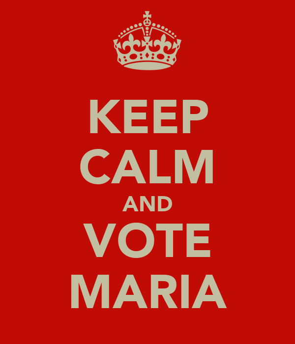 KEEP CALM AND VOTE MARIA