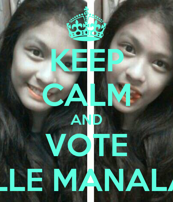 KEEP CALM AND VOTE MARIELLE MANALAYSAY