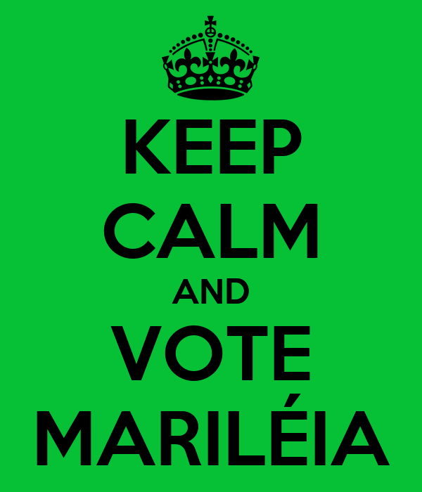 KEEP CALM AND VOTE MARILÉIA