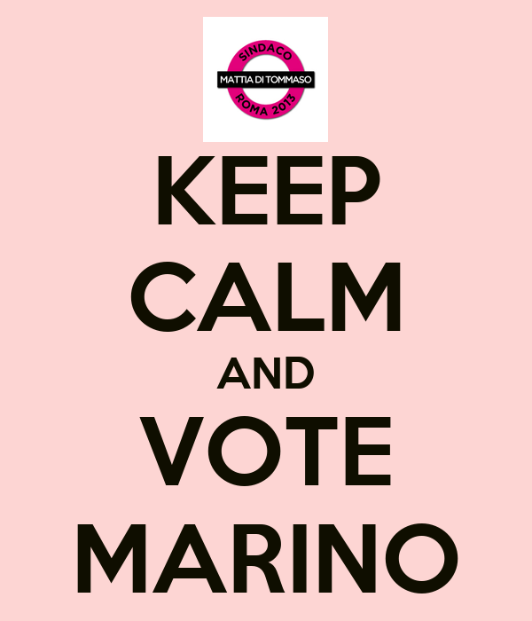 KEEP CALM AND VOTE MARINO