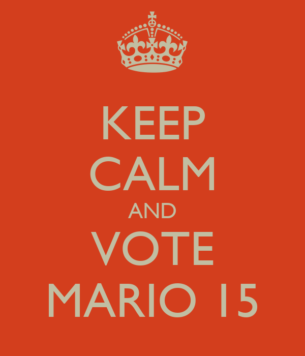 KEEP CALM AND VOTE MARIO 15