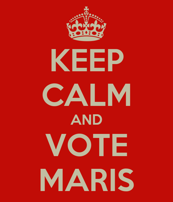 KEEP CALM AND VOTE MARIS