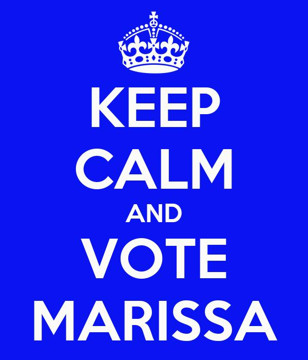 KEEP CALM AND VOTE MARISSA