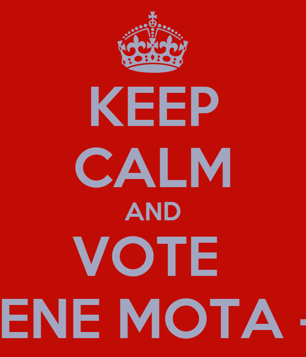 KEEP CALM AND VOTE  MARLENE MOTA - 11123