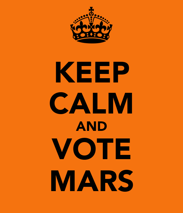 KEEP CALM AND VOTE MARS