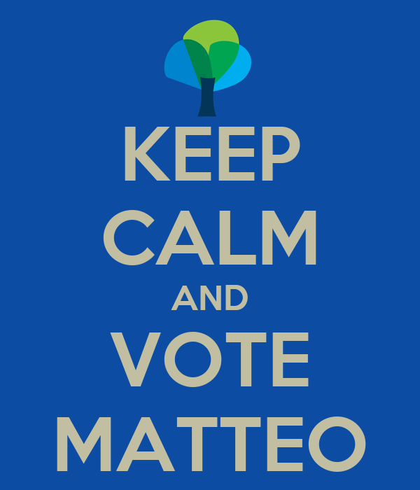 KEEP CALM AND VOTE MATTEO