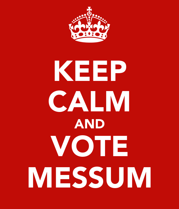 KEEP CALM AND VOTE MESSUM
