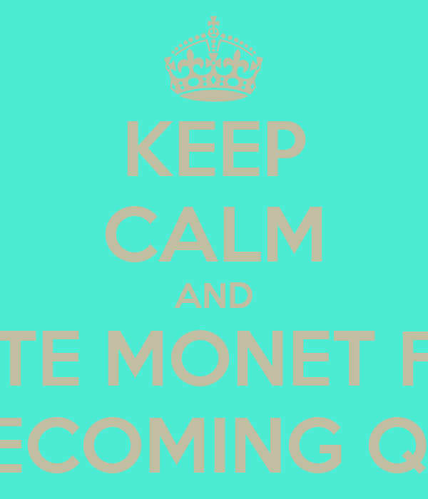 KEEP CALM AND VOTE MONET FOR HOMECOMING QUEEN