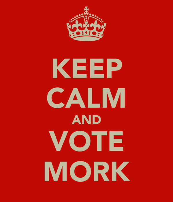 KEEP CALM AND VOTE MORK