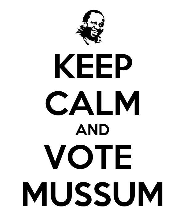 KEEP CALM AND VOTE  MUSSUM
