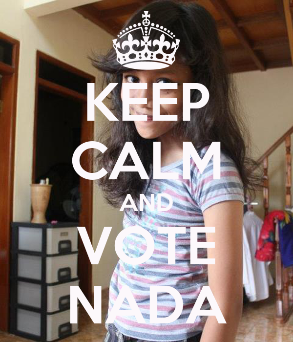 KEEP CALM AND VOTE NADA