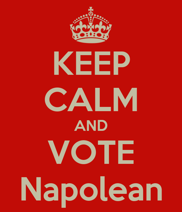 KEEP CALM AND VOTE Napolean