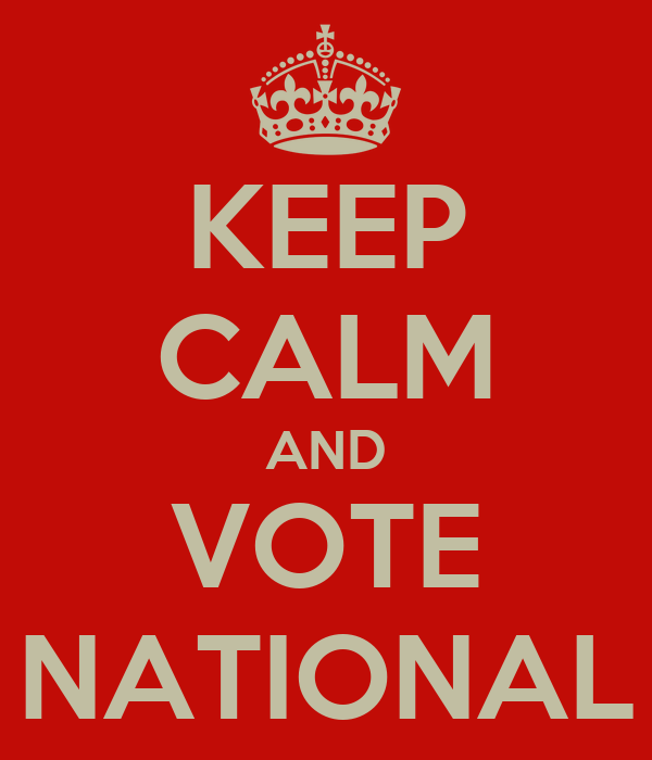 KEEP CALM AND VOTE NATIONAL