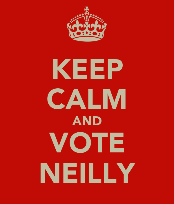 KEEP CALM AND VOTE NEILLY
