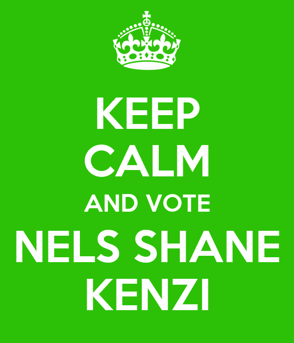 KEEP CALM AND VOTE NELS SHANE KENZI