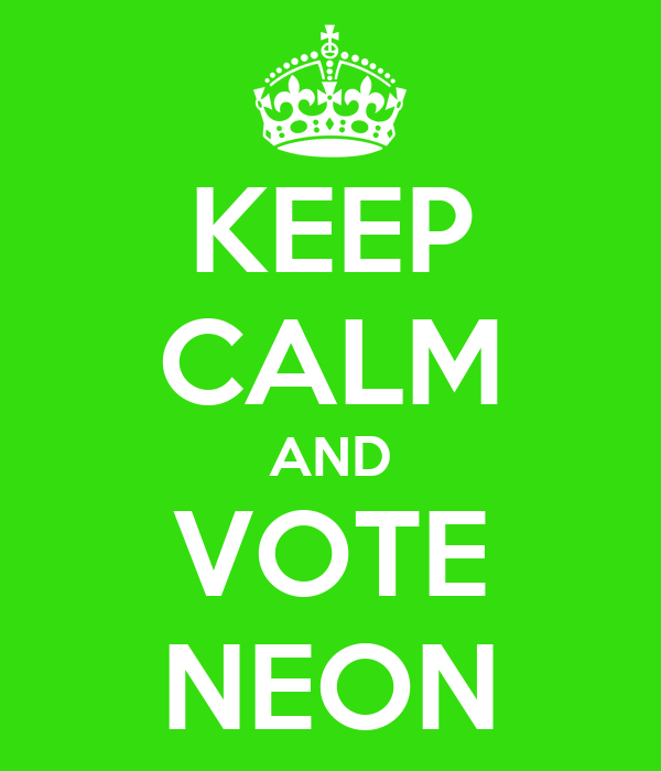 KEEP CALM AND VOTE NEON