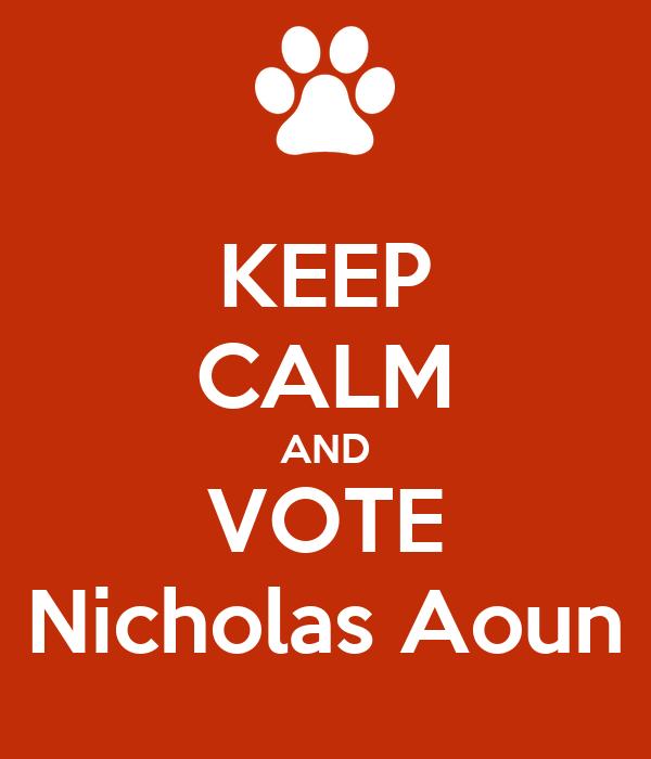KEEP CALM AND VOTE Nicholas Aoun