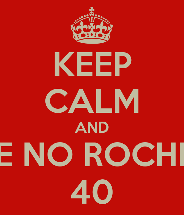 KEEP CALM AND VOTE NO ROCHINHA 40