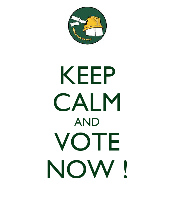 KEEP CALM AND VOTE NOW !