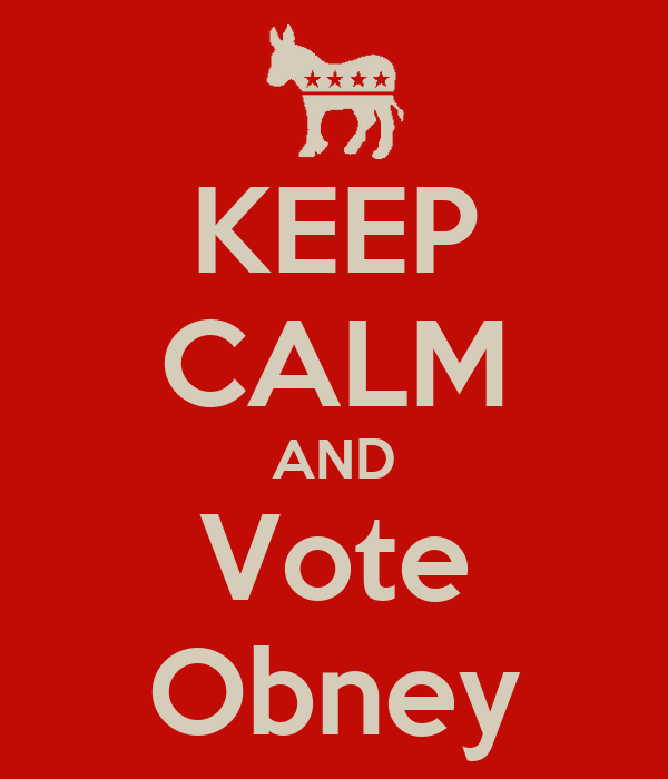 KEEP CALM AND Vote Obney