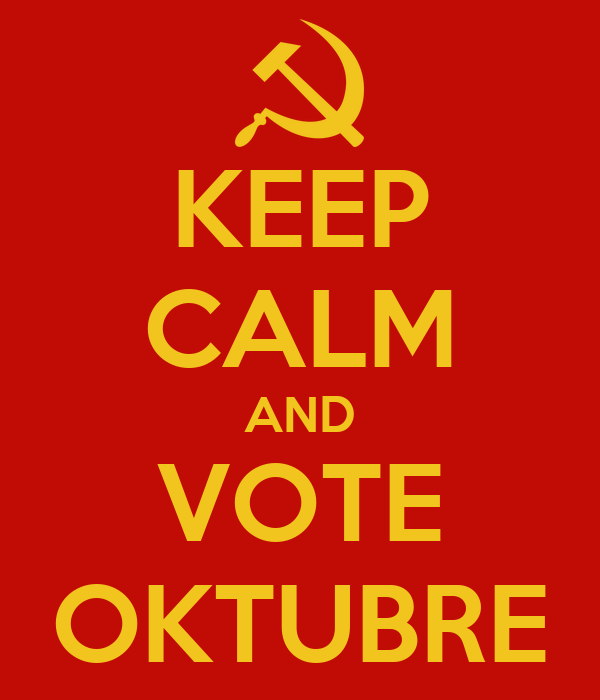 KEEP CALM AND VOTE OKTUBRE