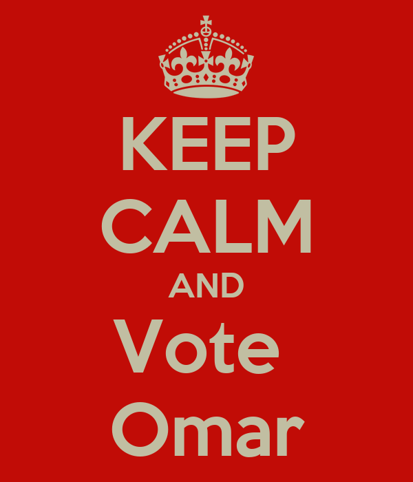 KEEP CALM AND Vote  Omar