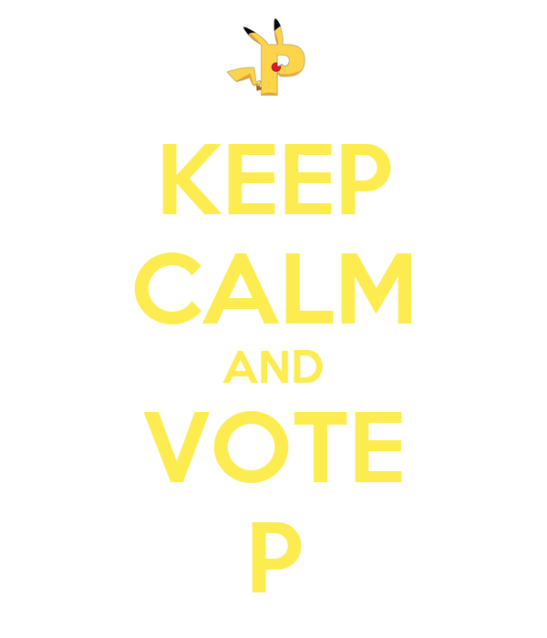 KEEP CALM AND VOTE P
