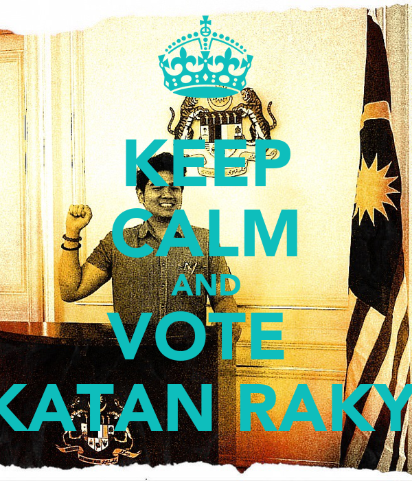KEEP CALM AND VOTE  PAKATAN RAKYAT