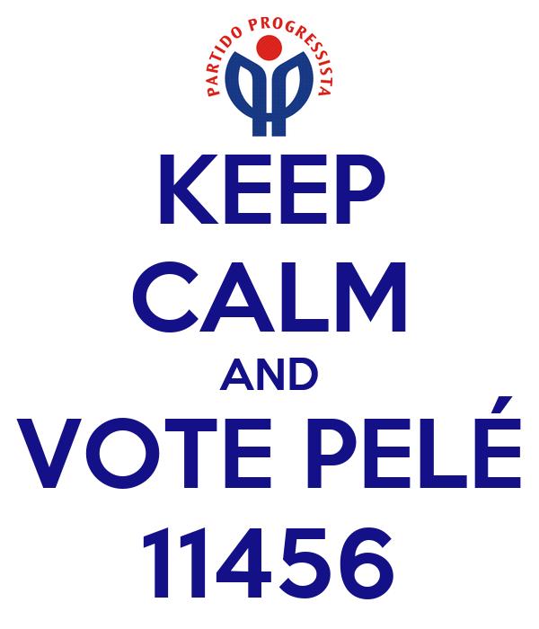 KEEP CALM AND VOTE PELÉ 11456