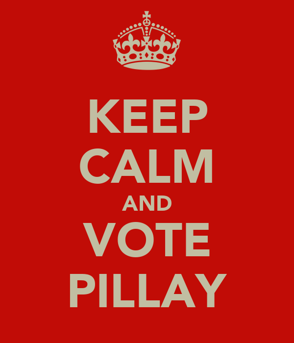 KEEP CALM AND VOTE PILLAY