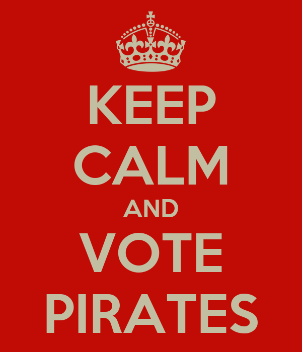 KEEP CALM AND VOTE PIRATES