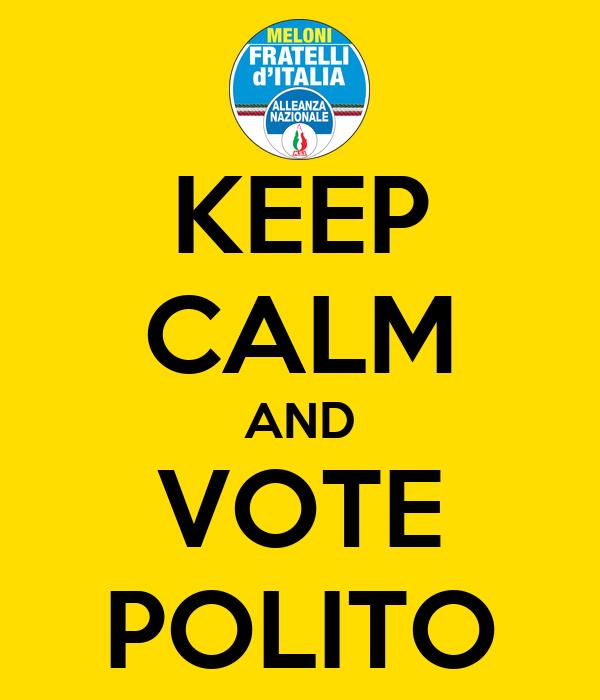 KEEP CALM AND VOTE POLITO