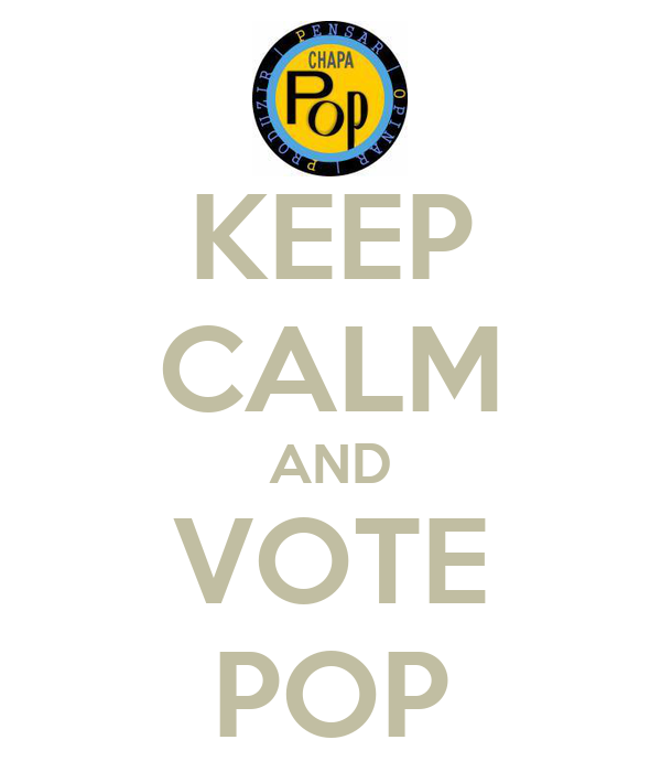 KEEP CALM AND VOTE POP