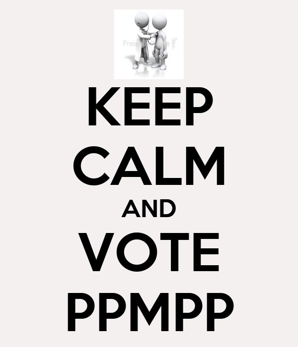 KEEP CALM AND VOTE PPMPP