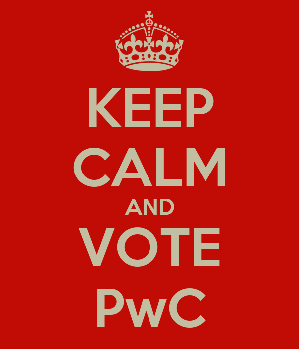 KEEP CALM AND VOTE PwC