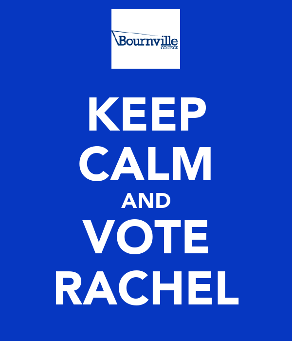 KEEP CALM AND VOTE RACHEL