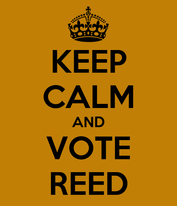 KEEP CALM AND VOTE REED