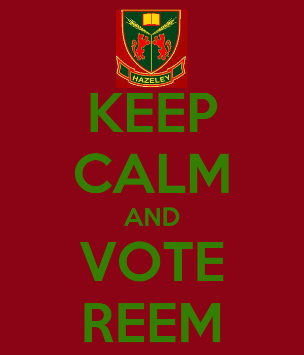 KEEP CALM AND VOTE REEM