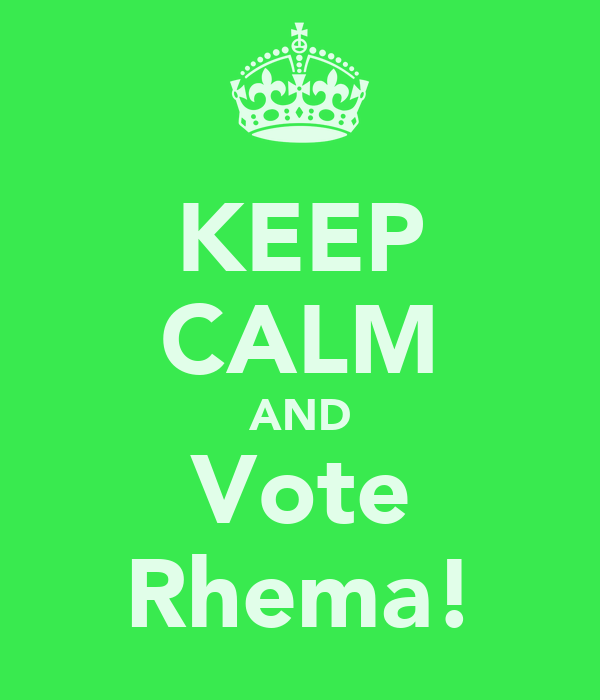 KEEP CALM AND Vote Rhema!