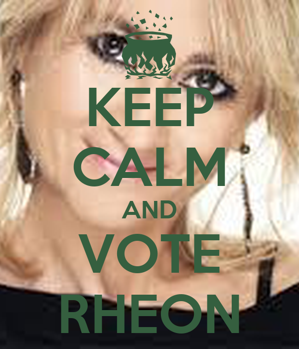 KEEP CALM AND VOTE RHEON