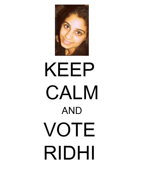 KEEP  CALM AND VOTE  RIDHI