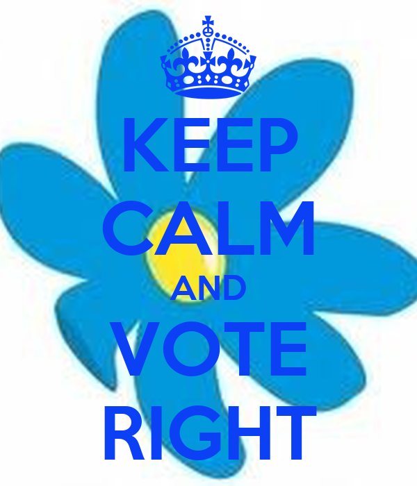 KEEP CALM AND VOTE RIGHT
