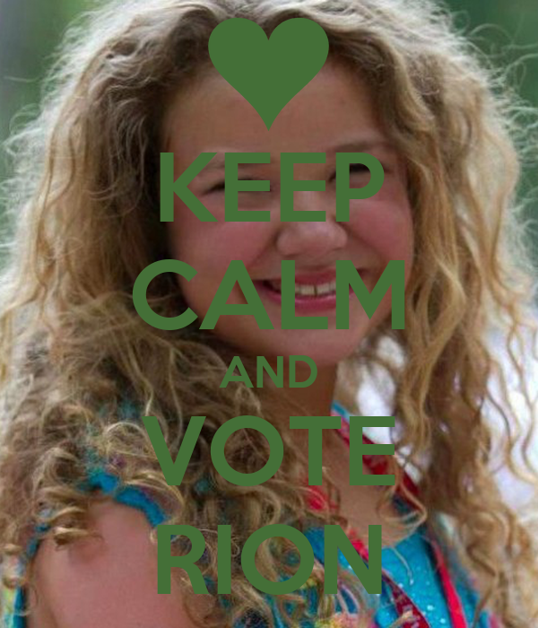 KEEP CALM AND VOTE RION