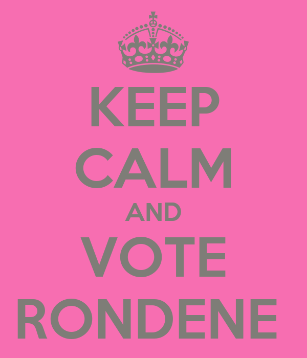 KEEP CALM AND VOTE RONDENE