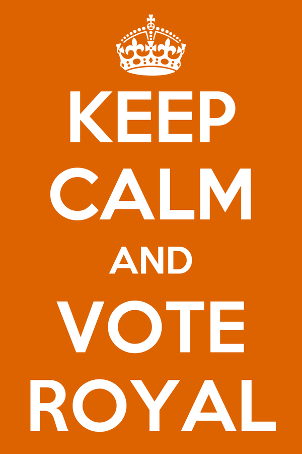 KEEP CALM AND VOTE ROYAL