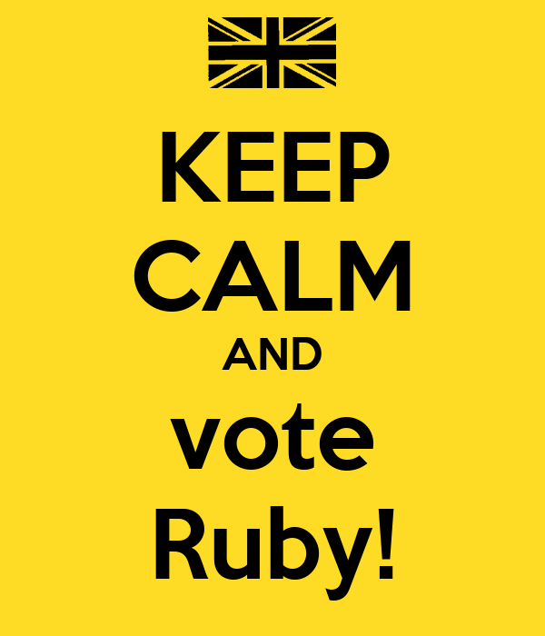 KEEP CALM AND vote Ruby!