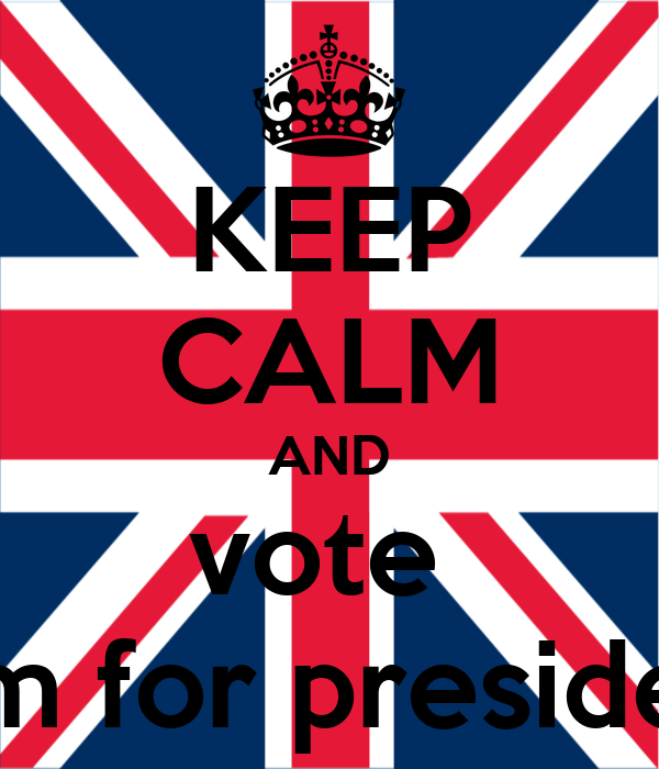 KEEP CALM AND vote  sam for president