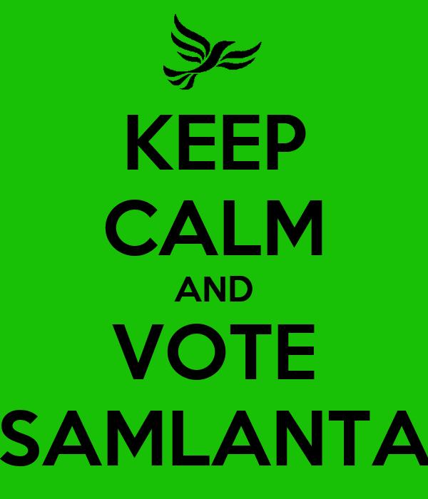 KEEP CALM AND VOTE  SAMLANTA