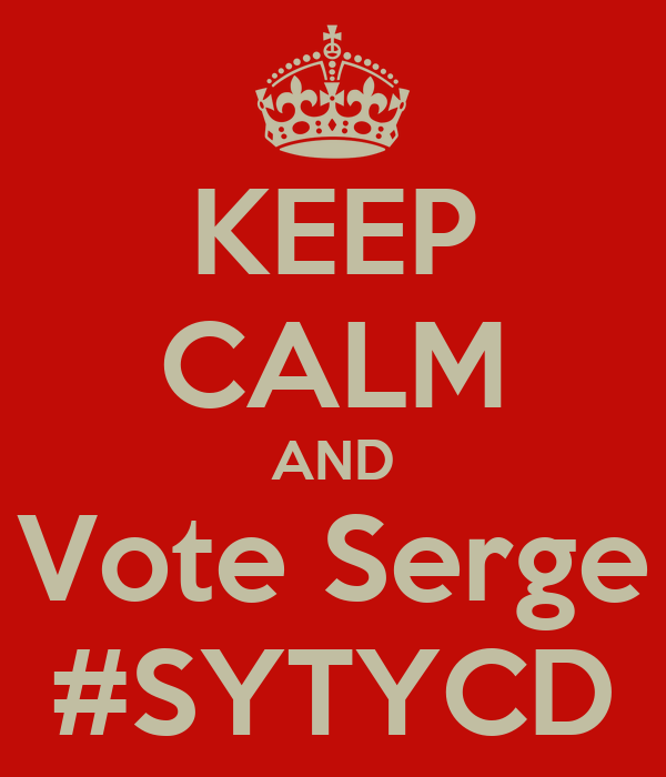 KEEP CALM AND Vote Serge #SYTYCD